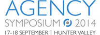 AGENCY SYMPOSIUM 2014 | 17th - 18th September | Hunter Valley